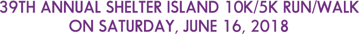 39th Annual Shelter Island 10K Run on Saturday, June 17, 2017